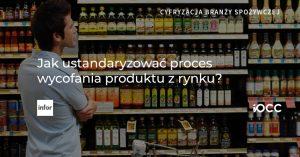 Traceability w branży spożywczej, wycofanie produktu
